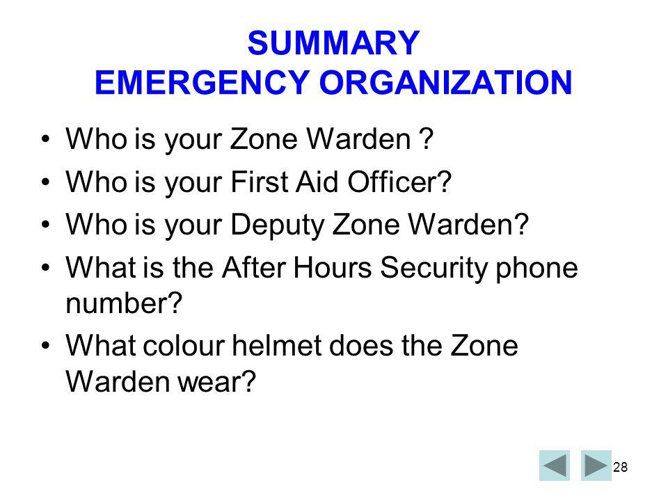 SUMMARY EMERGENCY ORGANIZATION