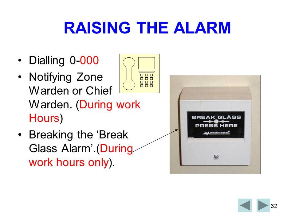 RAISING THE ALARM Dialling 0-000