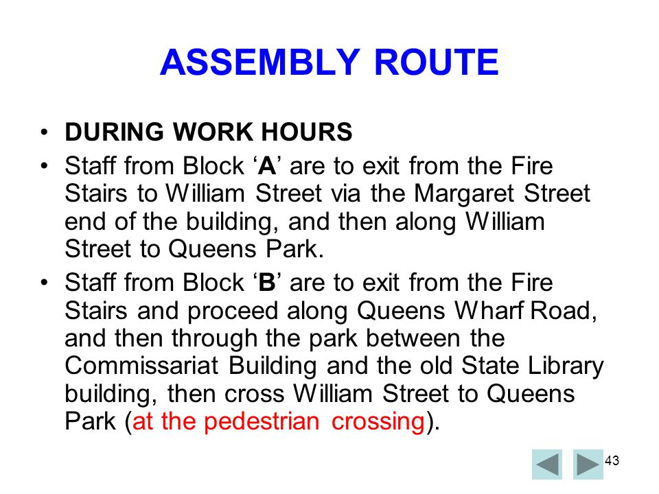 ASSEMBLY ROUTE DURING WORK HOURS