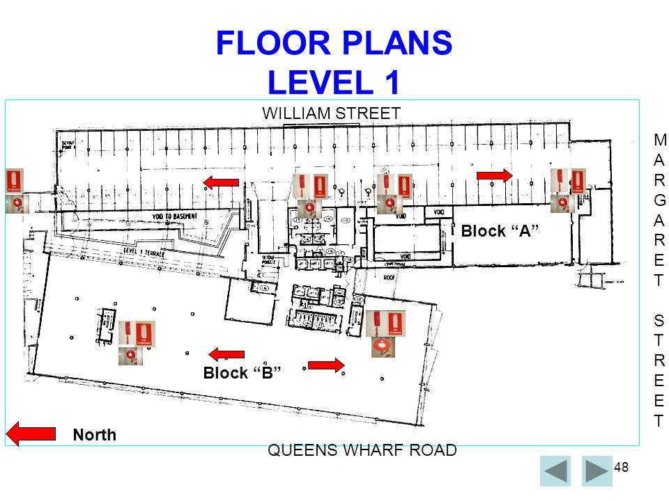 FLOOR PLANS LEVEL 1 WILLIAM STREET M A R G E T Block A S Block B