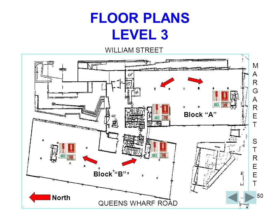 FLOOR PLANS LEVEL 3 WILLIAM STREET M A R G E T S Block A Block B