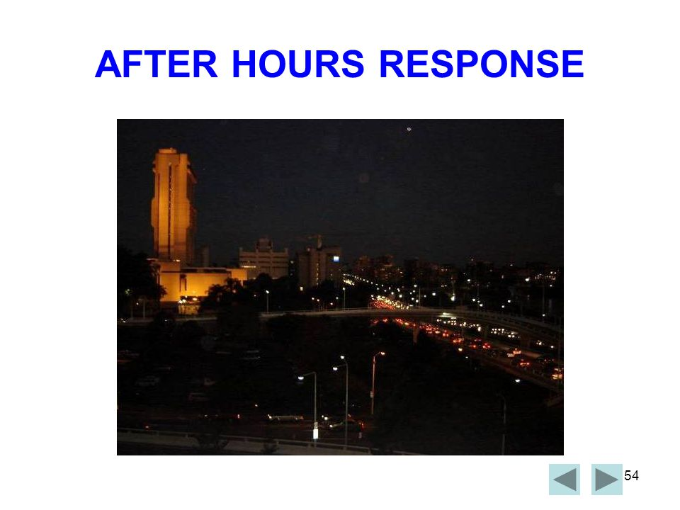 AFTER HOURS RESPONSE