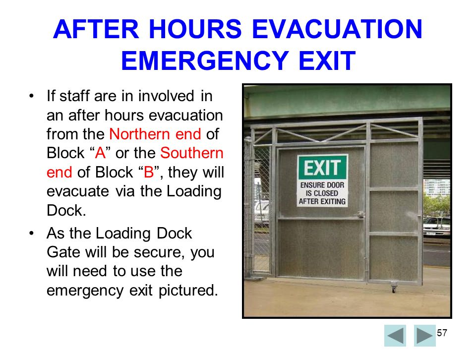 AFTER HOURS EVACUATION EMERGENCY EXIT
