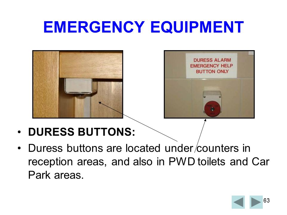 EMERGENCY EQUIPMENT DURESS BUTTONS: