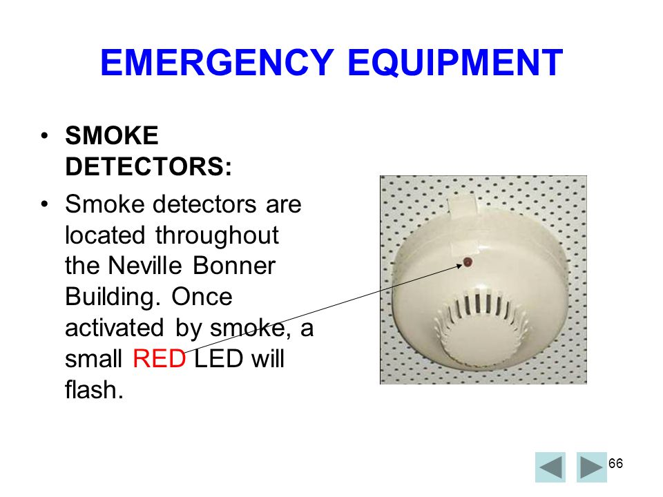 EMERGENCY EQUIPMENT SMOKE DETECTORS: