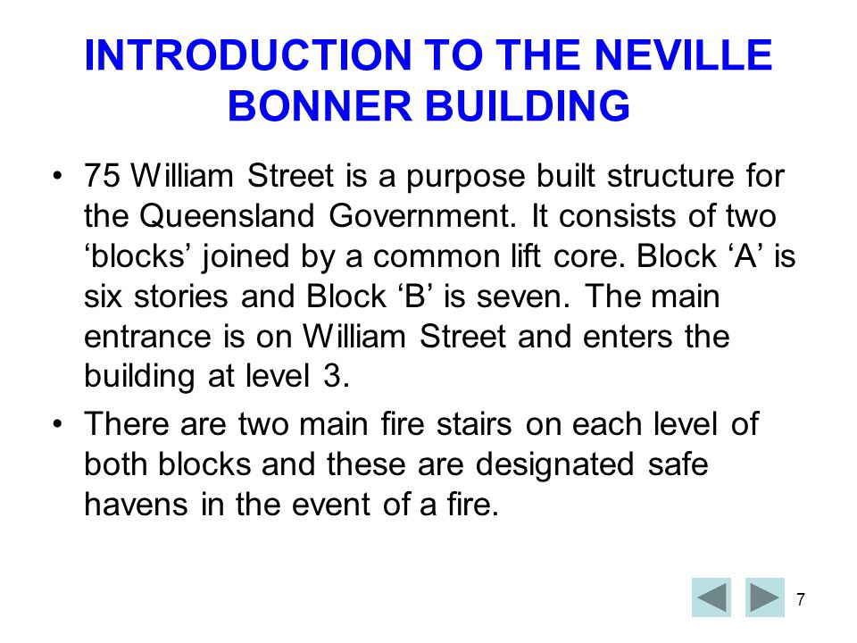 INTRODUCTION TO THE NEVILLE BONNER BUILDING