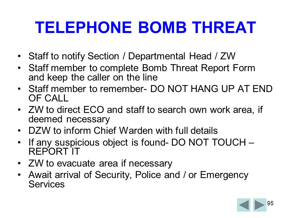 TELEPHONE BOMB THREAT Staff to notify Section / Departmental Head / ZW