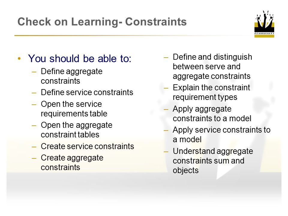 Check on Learning- Constraints