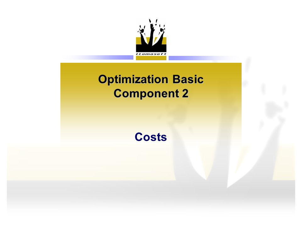 Optimization Basic Component 2