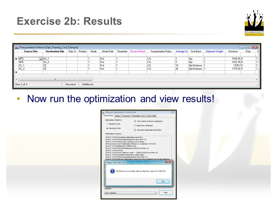 Exercise 2b: Results Now run the optimization and view results!