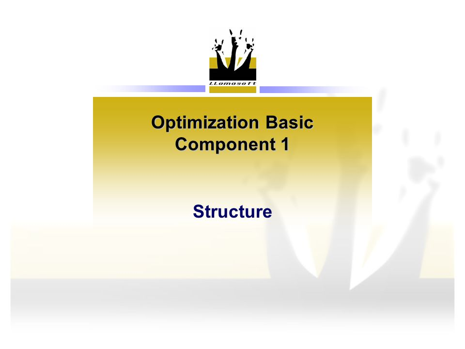 Optimization Basic Component 1