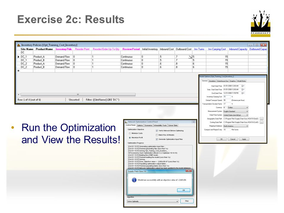 Exercise 2c: Results Run the Optimization and View the Results!
