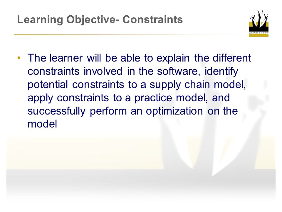 Learning Objective- Constraints