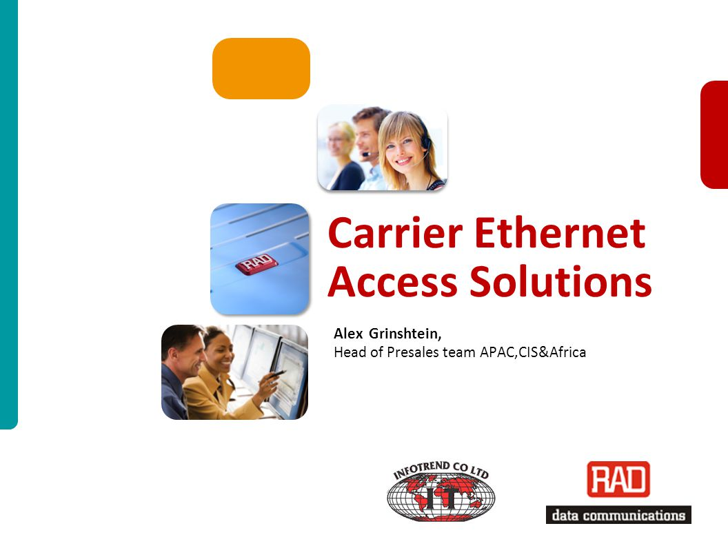 Carrier Ethernet Access Solutions