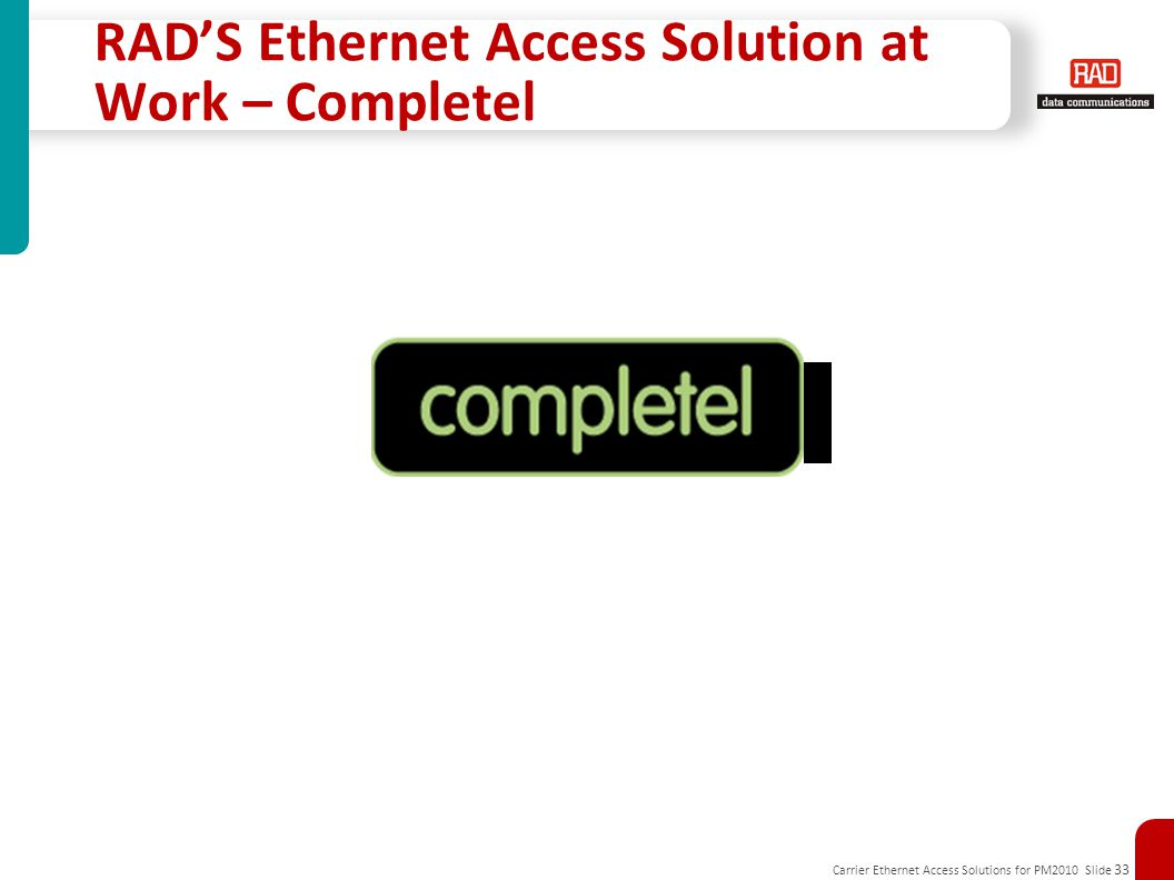 RAD'S Ethernet Access Solution at Work – Completel