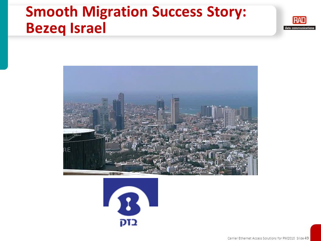 Smooth Migration Success Story: Bezeq Israel