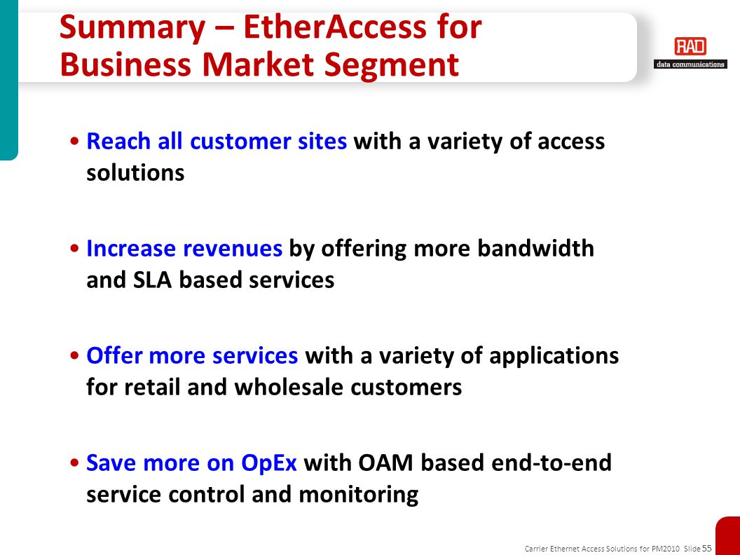 Summary – EtherAccess for Business Market Segment
