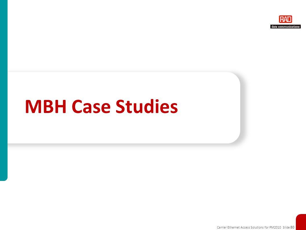 MBH Case Studies