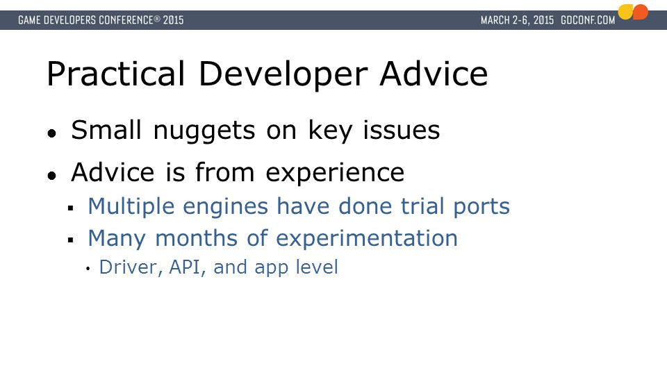 Practical Developer Advice