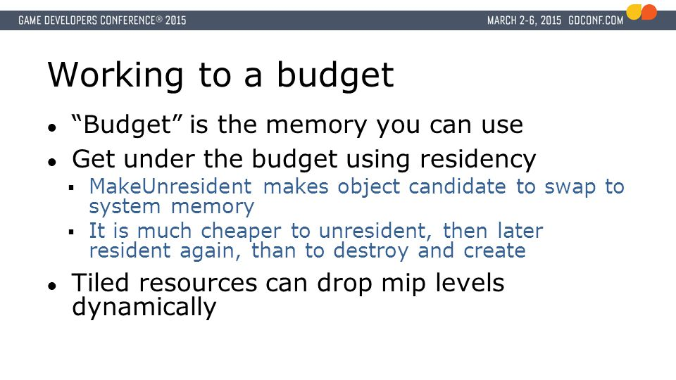 Working to a budget Budget is the memory you can use