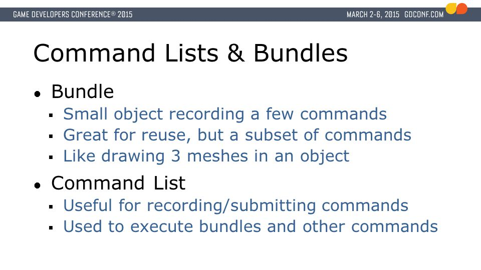Command Lists & Bundles