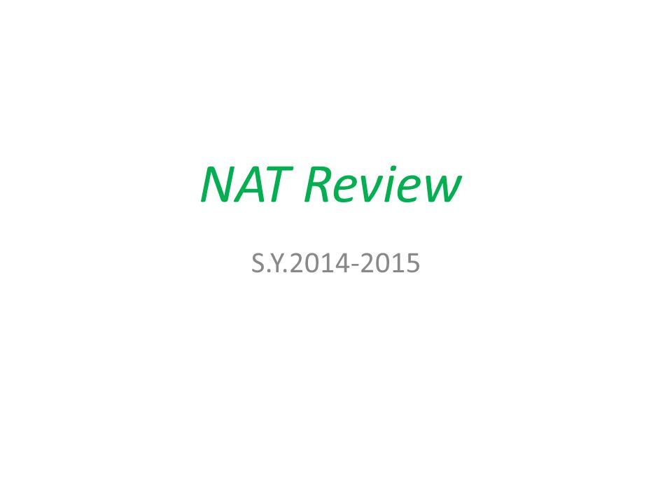 NAT Review S.Y.2014-2015