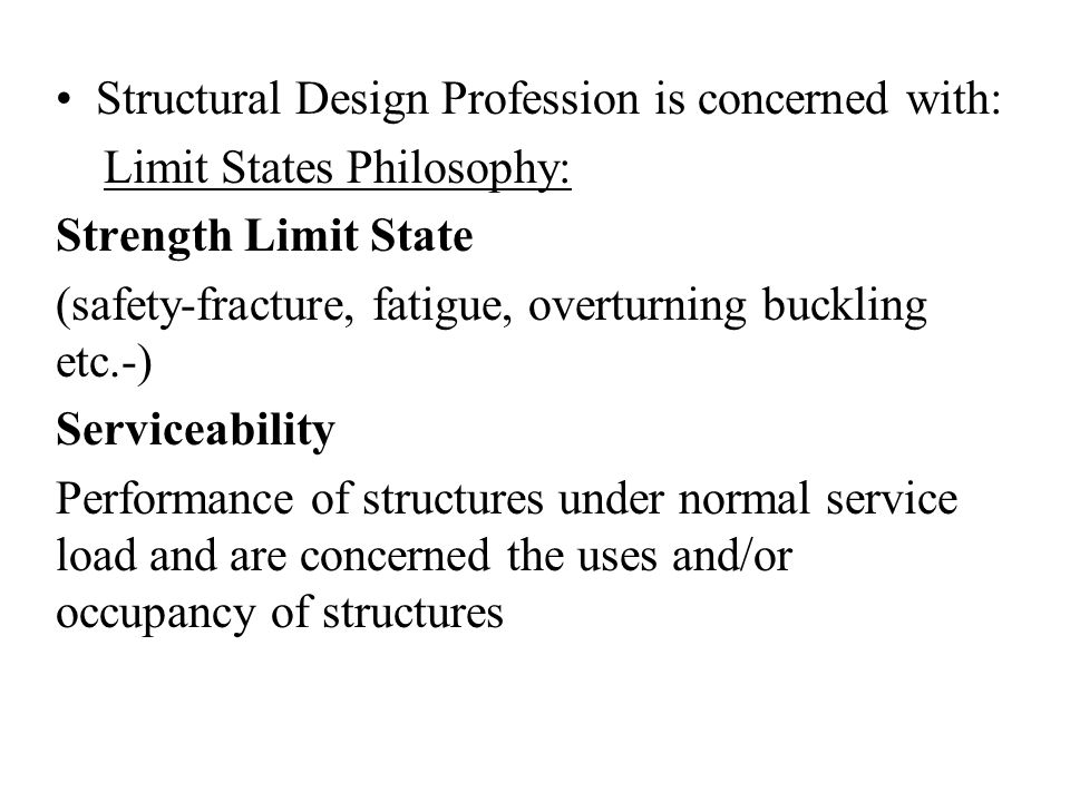 Structural Design Profession is concerned with: