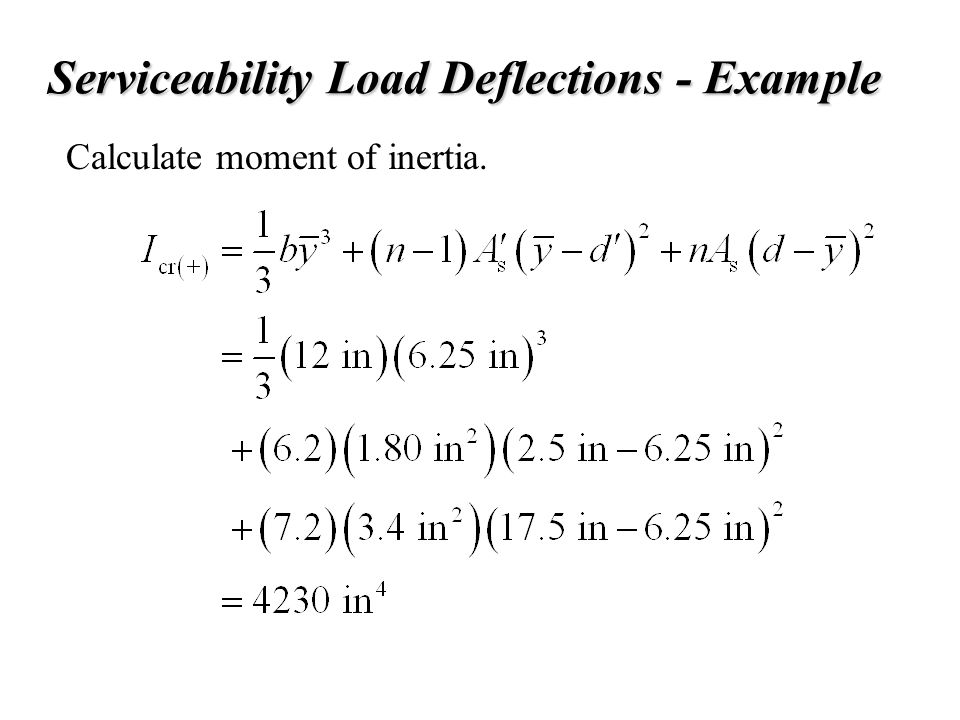 Serviceability Load Deflections - Example