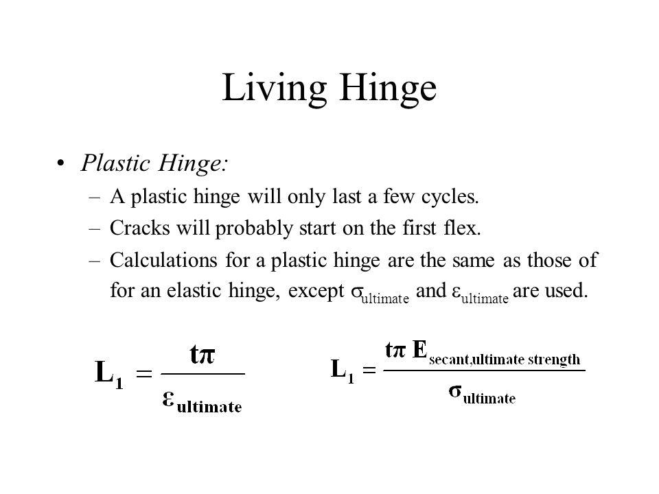 Living Hinge Plastic Hinge: