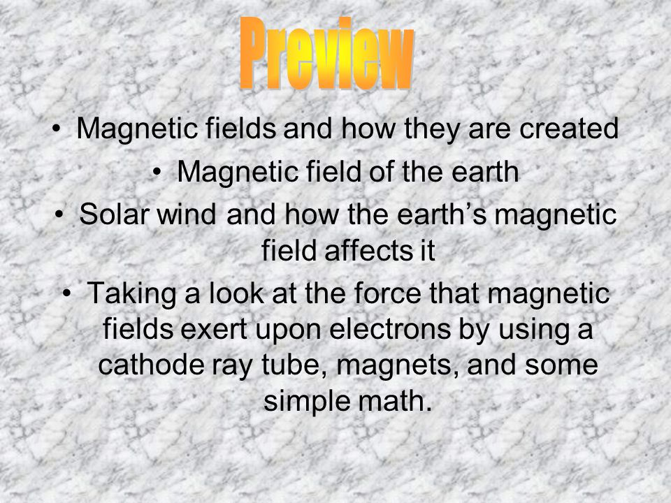 Preview Magnetic fields and how they are created
