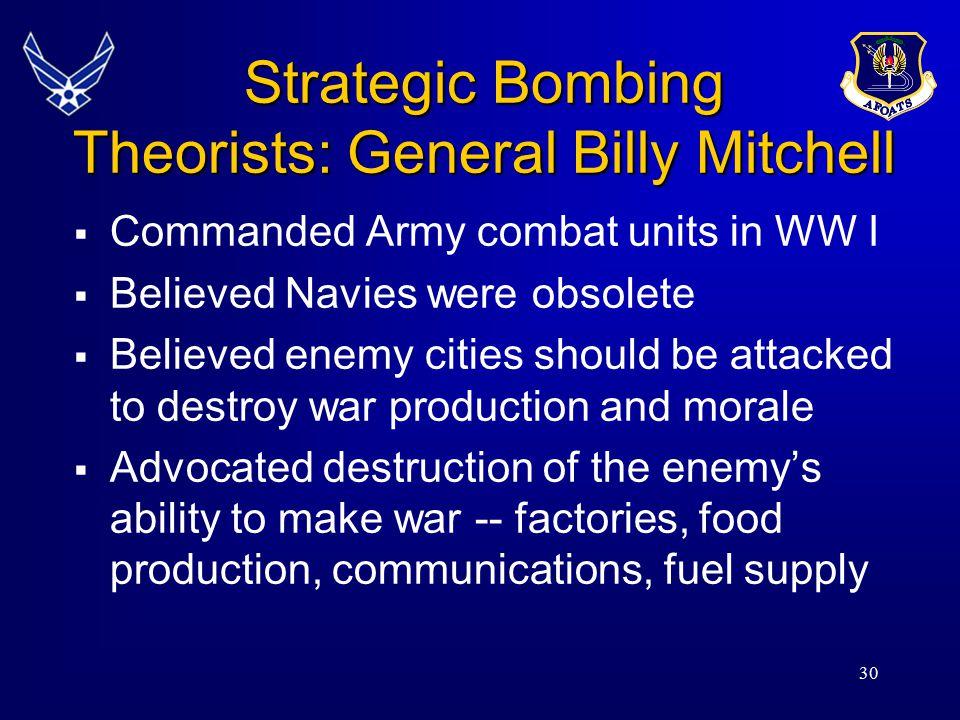 Strategic Bombing Theorists: General Billy Mitchell