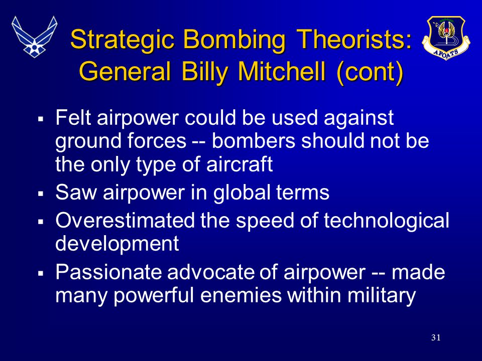 Strategic Bombing Theorists: General Billy Mitchell (cont)