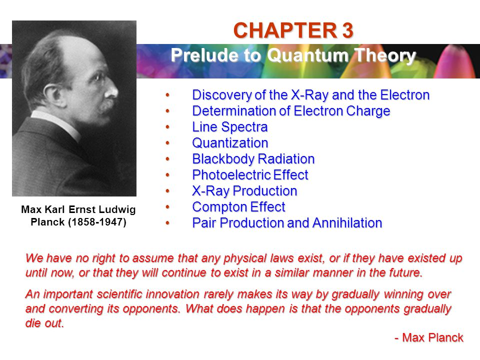 CHAPTER 3 Prelude to Quantum Theory