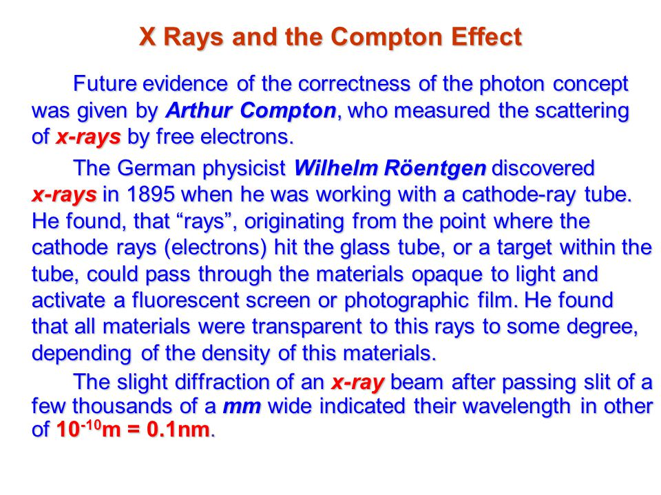 X Rays and the Compton Effect