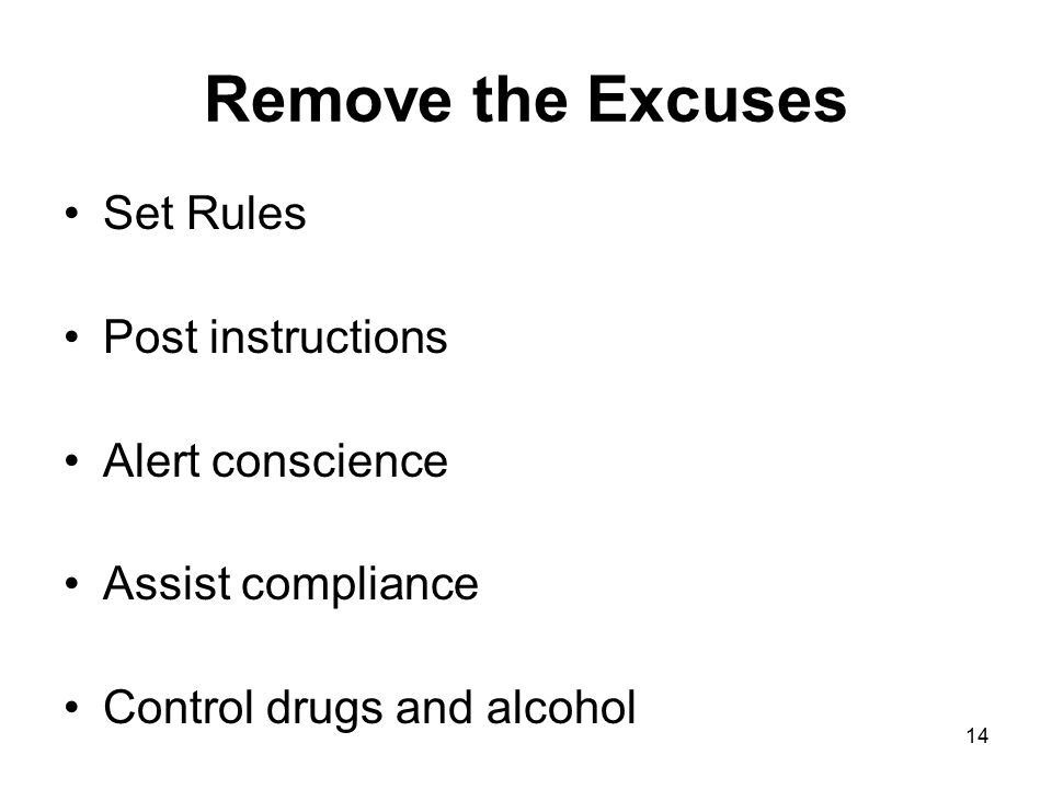 Remove the Excuses Set Rules Post instructions Alert conscience