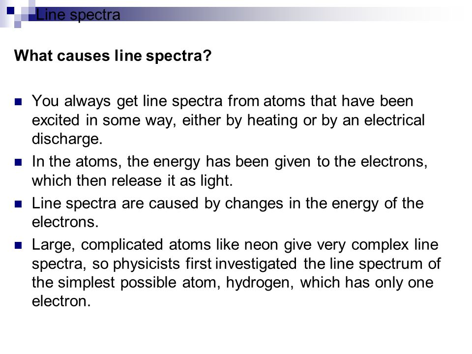 Line spectra What causes line spectra