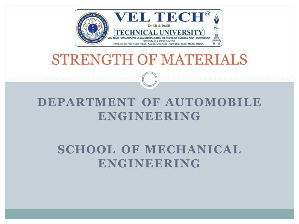 DEPARTMENT OF AUTOMOBILE ENGINEERING School of mechanical engineering