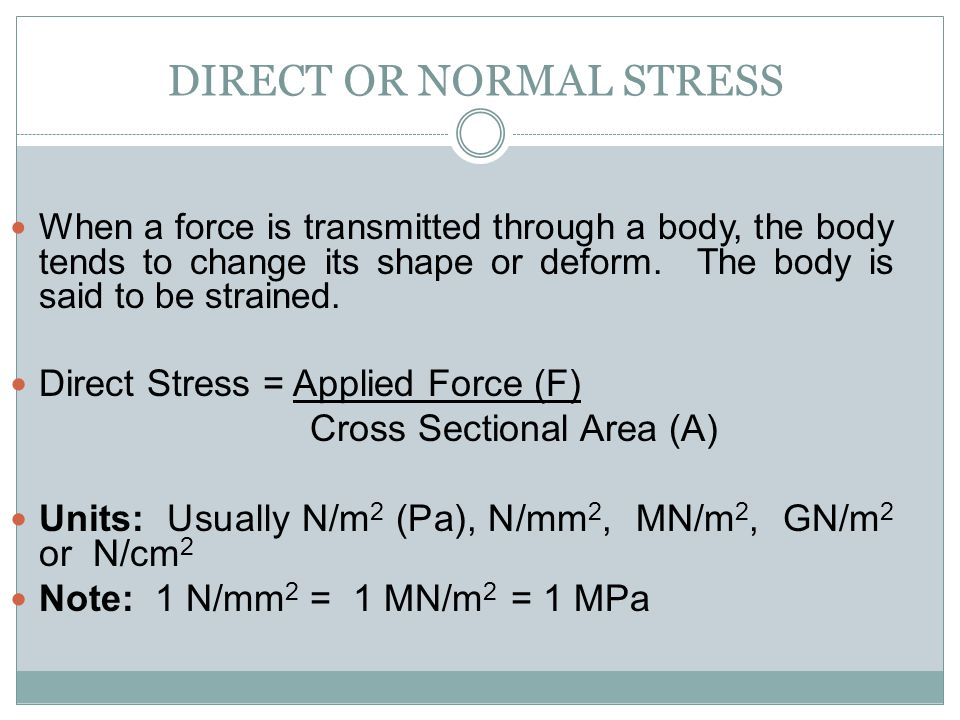 DIRECT OR NORMAL STRESS