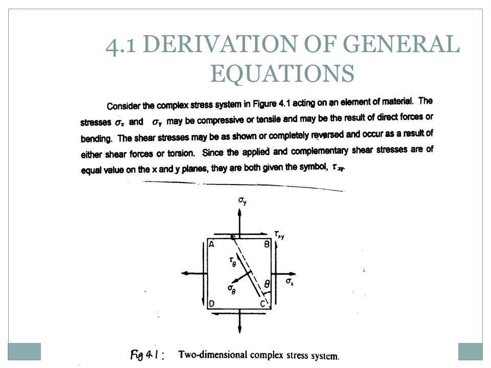 4.1 DERIVATION OF GENERAL EQUATIONS