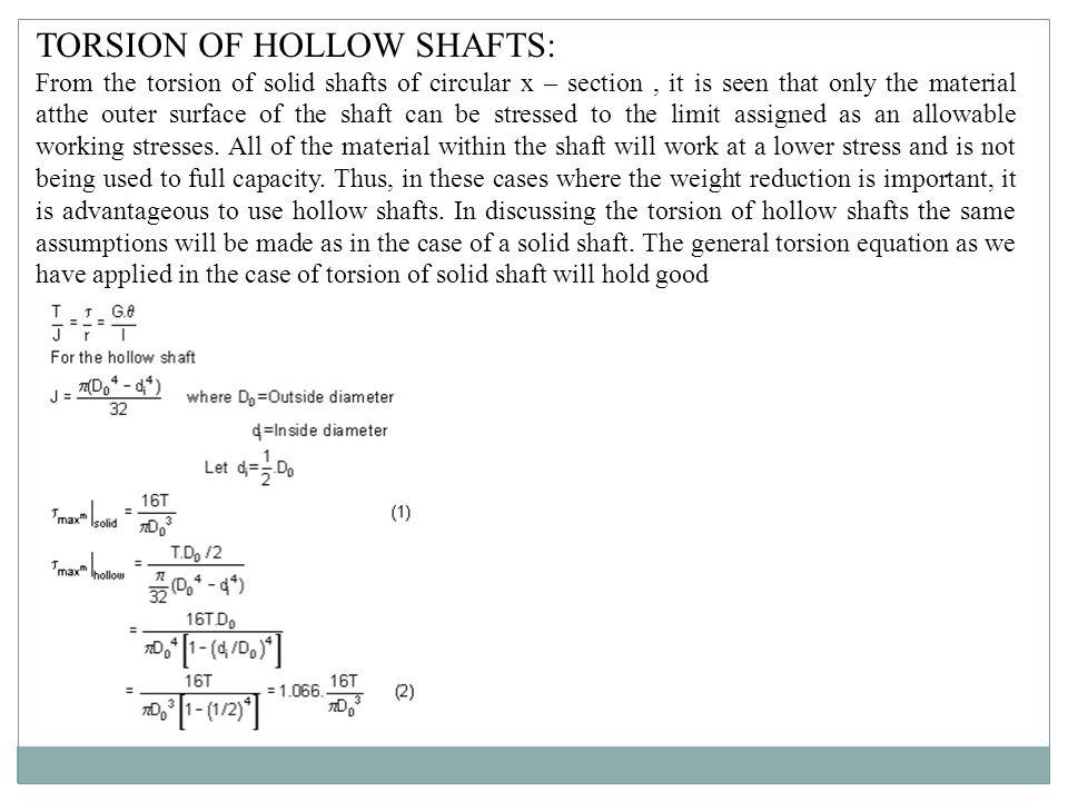 TORSION OF HOLLOW SHAFTS: