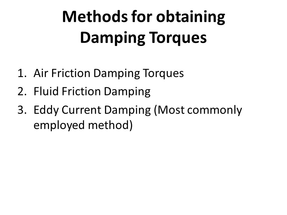 Methods for obtaining Damping Torques