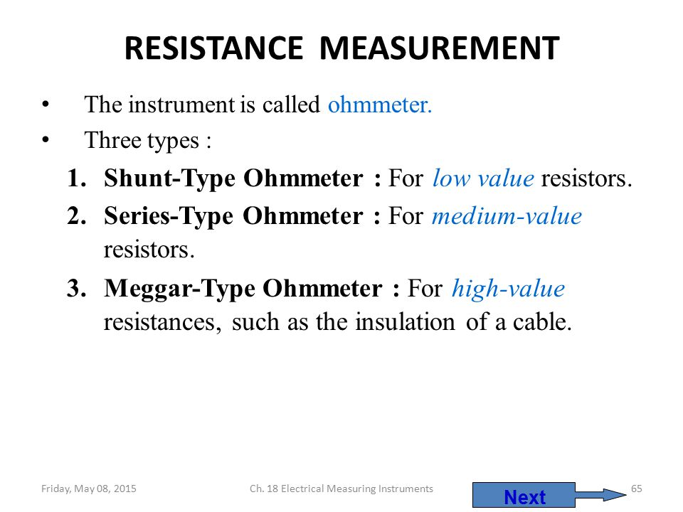Ohmmeter Good Measurements And A High Low : Module electrical instruments ppt video online download