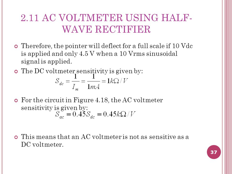 2.11 AC VOLTMETER USING HALF-WAVE RECTIFIER