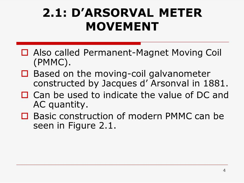 2.1: D'ARSORVAL METER MOVEMENT