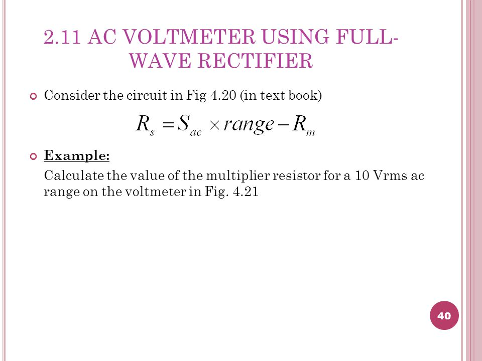 2.11 AC VOLTMETER USING FULL-WAVE RECTIFIER