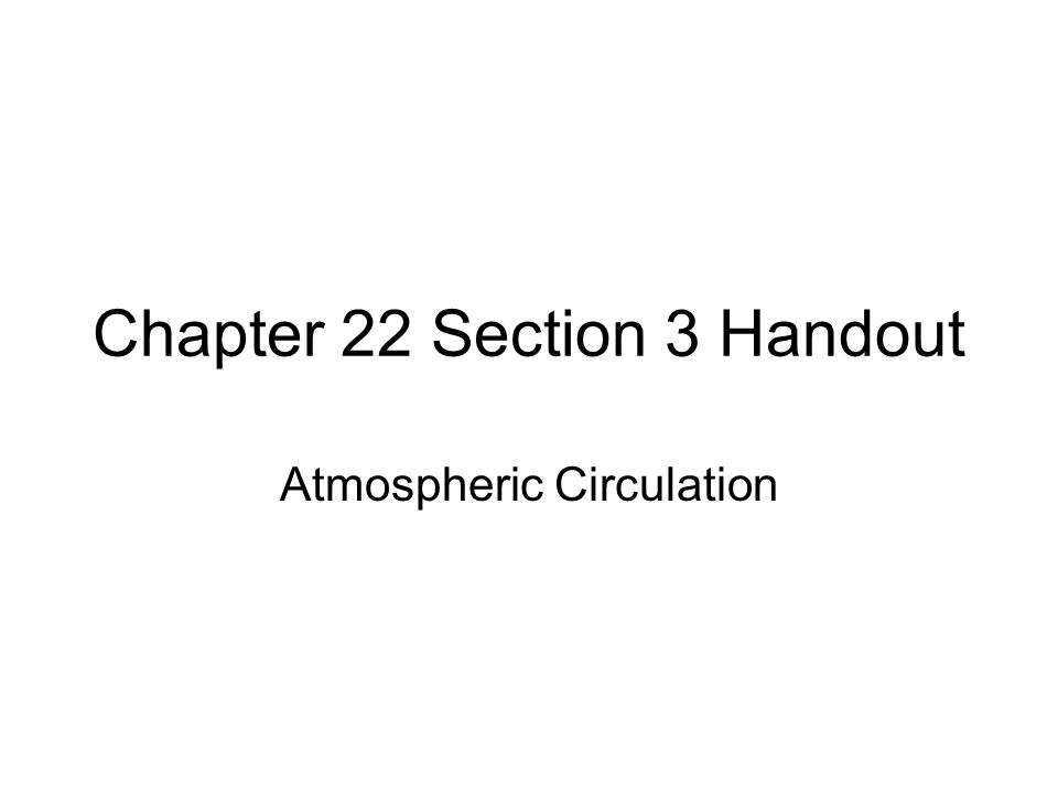 Chapter 22 Section 3 Handout