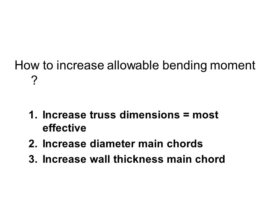 How to increase allowable bending moment