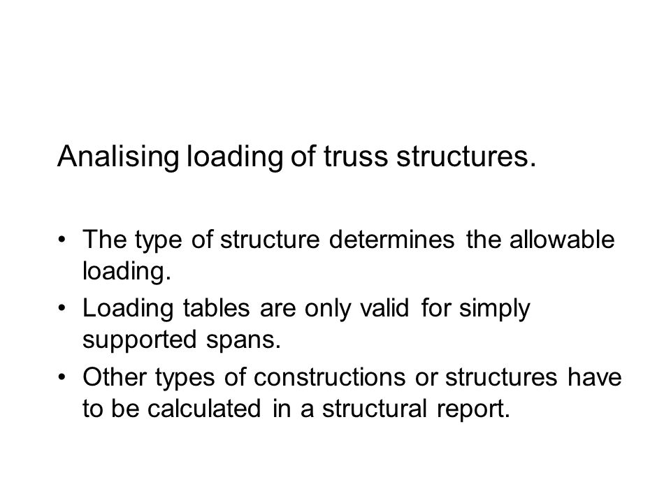 Analising loading of truss structures.