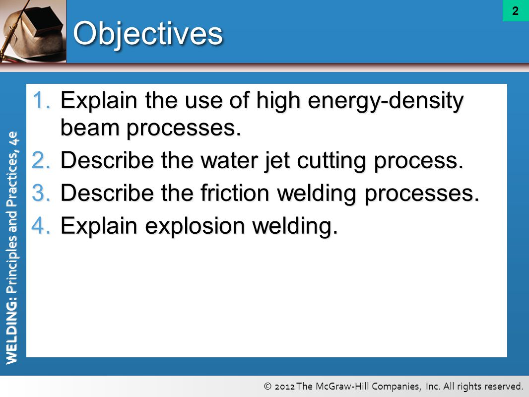 Objectives Explain the use of high energy-density beam processes.