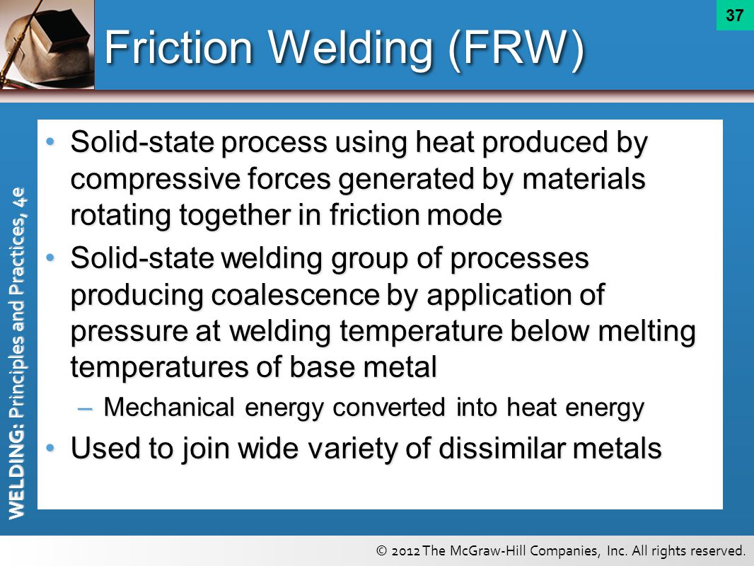 Friction Welding (FRW)